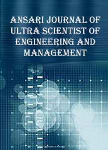 Ansari Journal of Ultra Scientist of Engineering and Management